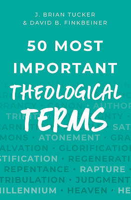 Picture of 50 Most Important Theological Terms