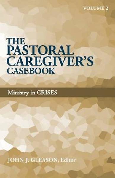 Picture of The Pastoral Caregiver's Casebook, Volume 2