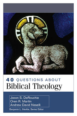Picture of 40 Questions about Biblical Theology