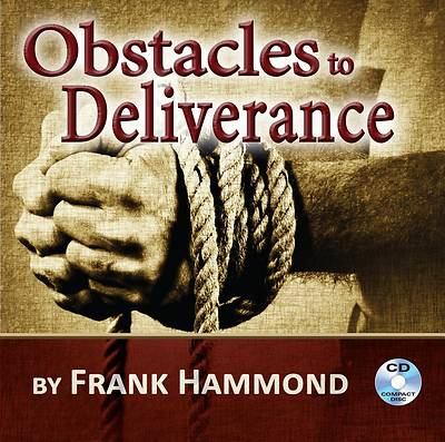 Obstacles to Deliverance Audio