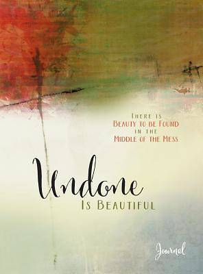 Picture of Undone Is Beautiful