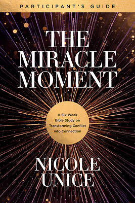 Picture of The Miracle Moment Participant's Guide
