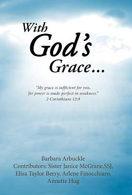With Gods Grace...