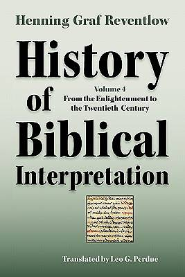 History of Biblical Interpretation, Vol. 4