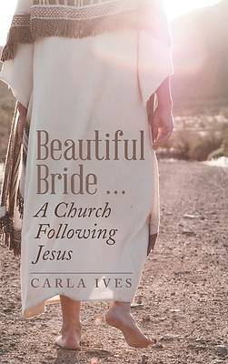 Picture of Beautiful Bride ... a Church Following Jesus