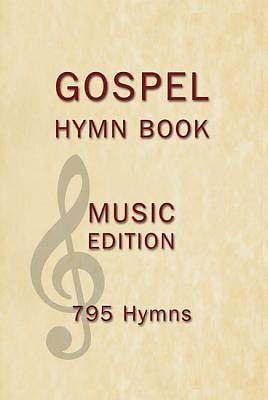 Gospel Hymn Book Music Edition Hardback