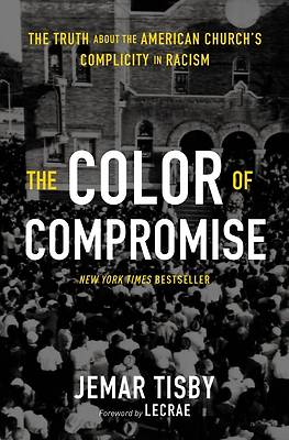 Picture of The Color of Compromise