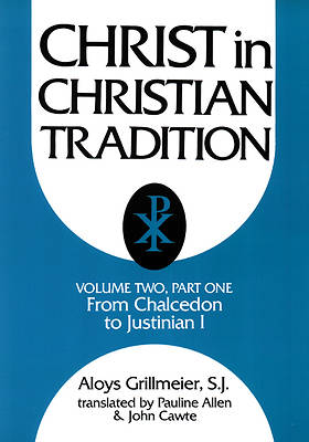 Christ in Christian Tradition Volume Two, Part One