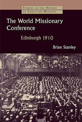 The World Missionary Conference, Edinburgh 1910