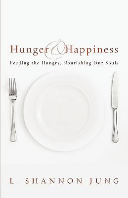 Hunger and Happiness