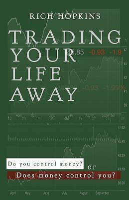 Picture of Trading Your Life Away