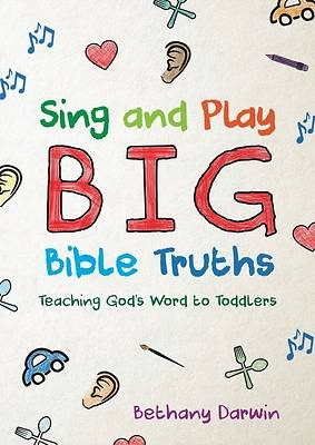 Picture of Sing and Play Big Bible Truths