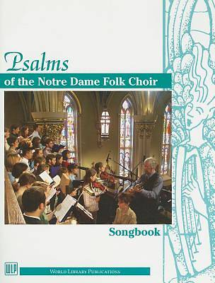 Picture of Psalms of the Notre Dame Folk Choir Songbook