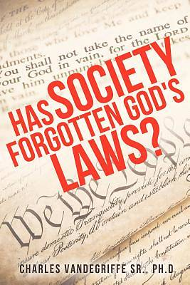 Picture of Has Society Forgotten God's Laws?