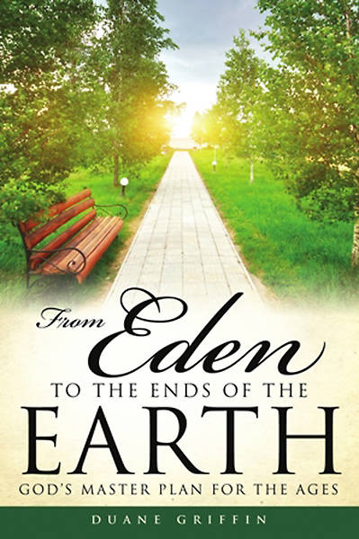 From Eden to the Ends of the Earth