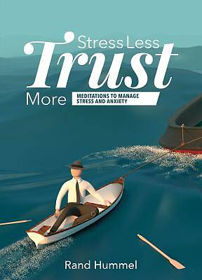 Picture of Stress Less Trust More