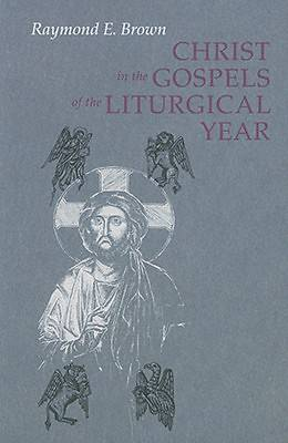 Picture of Christ in the Gospels of the Liturgical Year