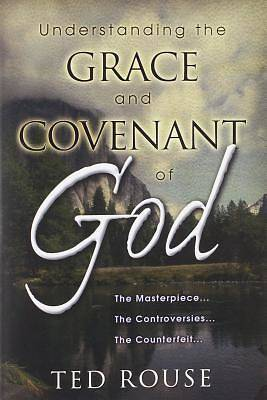 Picture of Understanding the Grace and Covenant of God
