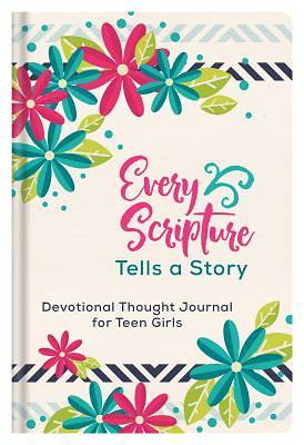 Picture of Every Scripture Tells a Story Devotional Thought Journal for Teen Girls