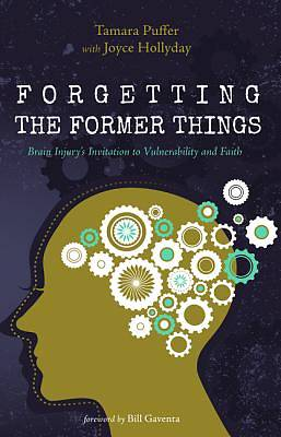 Picture of Forgetting the Former Things