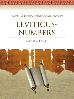 Smyth & Helwys Bible Commentary - Leviticus-Numbers