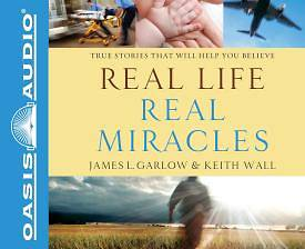 Picture of Real Life, Real Miracles