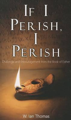 Picture of If I Perish, I Perish