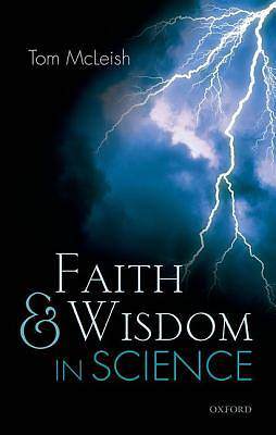 Faith and Wisdom in Science
