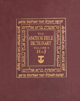 Anchor Bible Dictionary Volume 3(H-J)