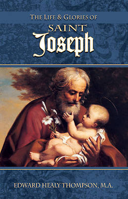 Picture of The Life and Glories of St. Joseph