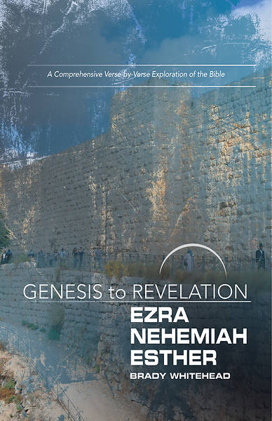Picture of Genesis to Revelation: Ezra, Nehemiah, Esther Participant Book