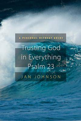 Picture of Trusting God for Everything Psalm 23