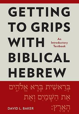 Picture of Getting to Grips with Biblical Hebrew