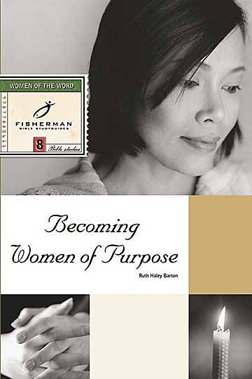 Fisherman Bible Studyguide - Becoming Women of Purpose