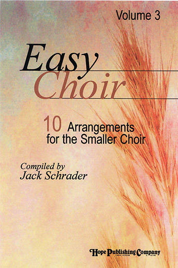 Easy Choir Volume 3 Choral Book