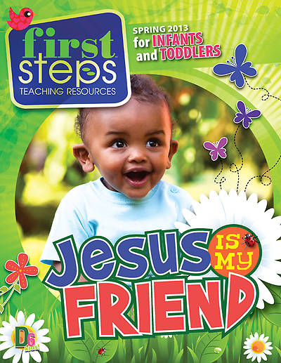 Randall House D6 First Steps (0-24 Months) Teaching Resources Spring 2013