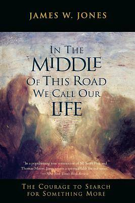 In the Middle of This Road We Call Our Life
