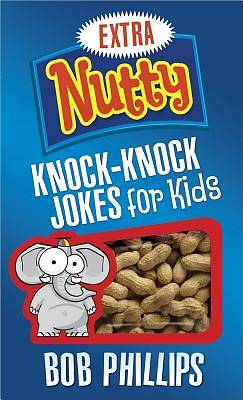 Extra Nutty Knock-Knock Jokes for Kids [ePub Ebook]