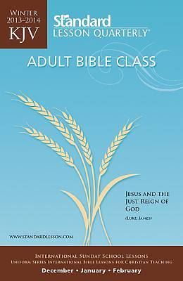 Standard Lesson Quarterly Adult KJV Student-ABC Winter 2013-2014