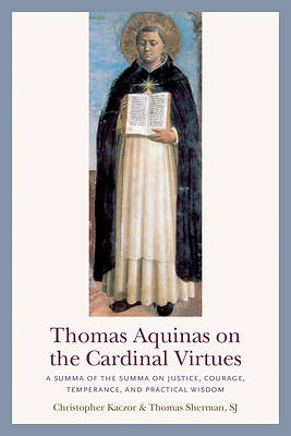 Picture of Thomas Aquinas on the Cardinal Virtues