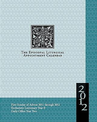 Episcopal Liturgical Appointment Calendar 2012