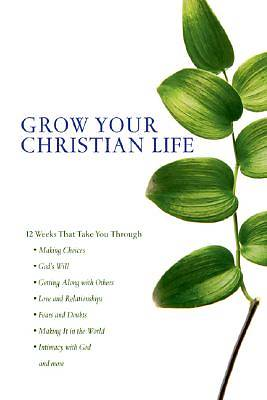Grow Your Christian Life