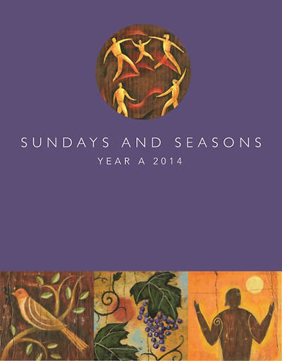 Sundays and Seasons Year A 2014