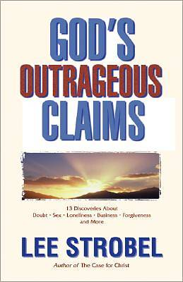 Gods Outrageous Claims