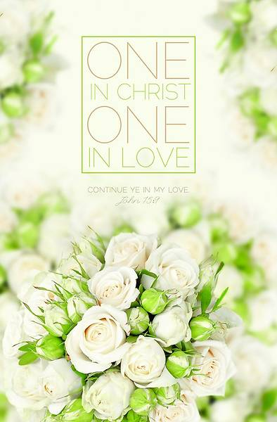 Wedding Bulletin - One in Christ - John 15:9 (Pkg 100)