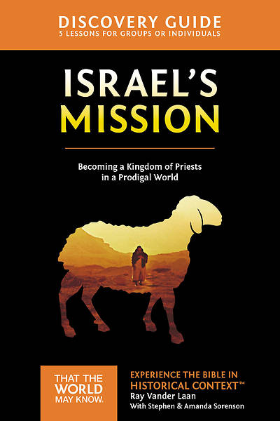 Israels Mission Discovery Guide