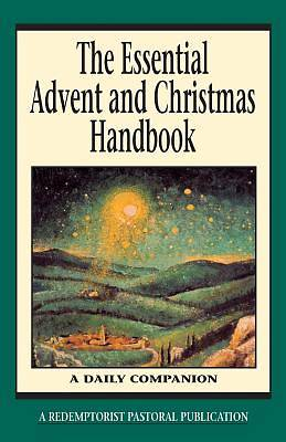 The Essential Advent and Christmas Handbook