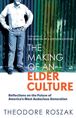 Picture of The Making of an Elder Culture