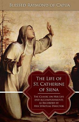 Picture of The Life of St. Catherine of Siena