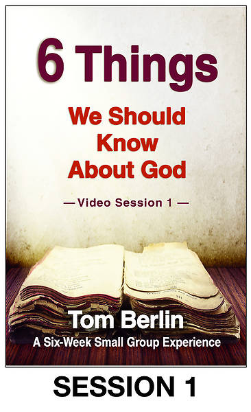 Picture of 6 Things We Should Know About God Streaming Video Session 1